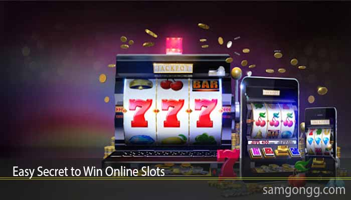 Easy Secret to Win Online Slots
